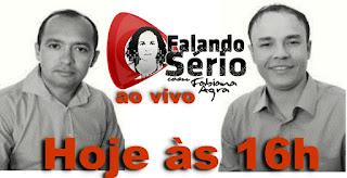 Ranieri Ferreira e Jean Barros serão os entrevistados de hoje no programa Falando Sério ao vivo