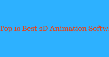 Best 2D Animation Software List - for Beginners