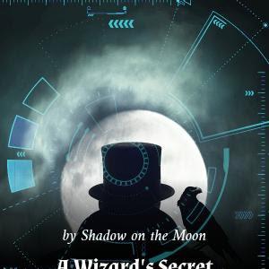 A Wizard's Secret 法师奥义 - MTL