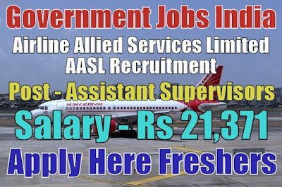 AASL Recruitment 2018 for Supervisors