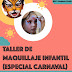 TALLER Aprende a hacer maquillaje infantil para Carnaval y fiestas | 16feb