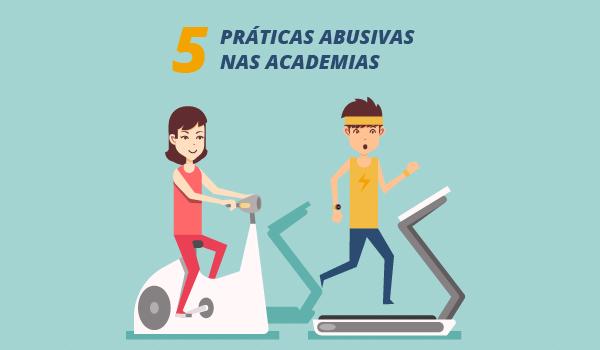 5 práticas abusivas nas academias