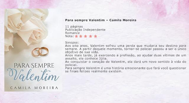 Para sempre Valentim – Camila Moreira