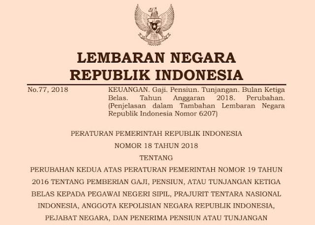 PP Nomor 18 Tahun 2018 Tentang Tentang Pemberian Gaji Ke-13 dan Penerima Tunjangan Pensiun