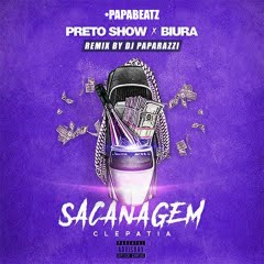 Preto Show & Biura - Sacanagem (DJ Paparazzi Remix)