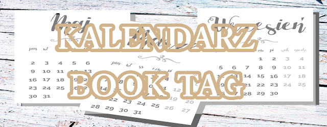 #10 - KALENDARZ BOOK TAG