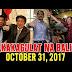 NAKAKAGULAT NA BALITA NGAYON OCTOBER 31, 2017 - BONGBONG MARC0S | PRES DUTERTE | ROBIN PADILLA