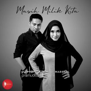Natasha Pramudita - Masih Milik Kita (Feat. Marshal)