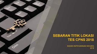 Tes CPNS Berbasis Komputer rencananya akan dimulai dari tanggal  Lokasi Tes SKD Seluruh Indonesia