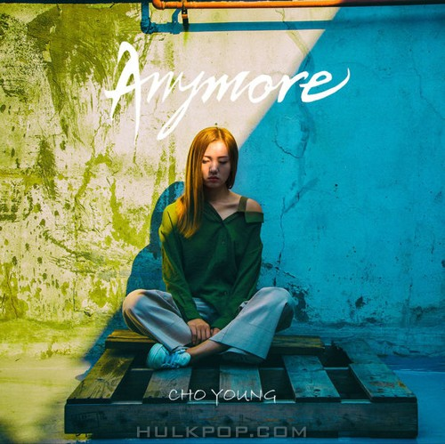 Choyoung – Anymore – Single