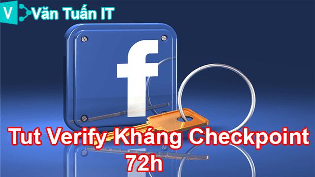 Tut Verify Kháng Checkpoint 72h