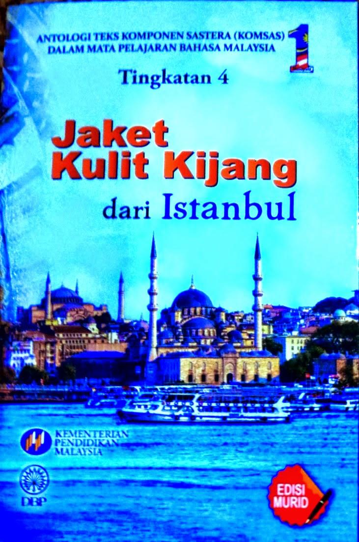 Nota Bpk Antologi Jaket Kulit Kijang Dari Istanbul