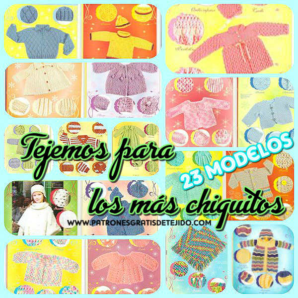 23 modelos para bebes para tejer en ganchillo y en tricot