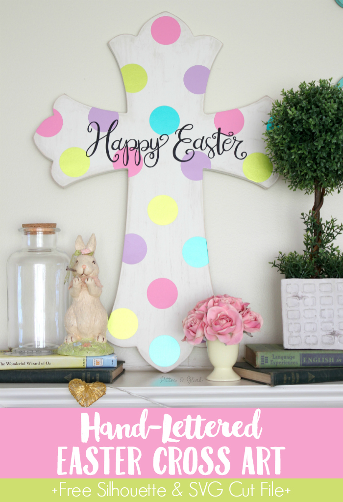 DIY Hand-Lettered Easter Cross Art + Free Cut File
