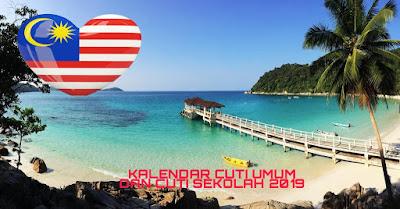 Kalendar Cuti Umum dan Cuti Sekolah 2019 Malaysia