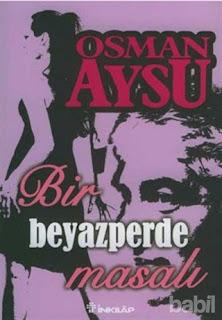 Osman Aysu - Bir Beyaz Perde Masalı