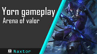 Arena of valor yorn gameplay