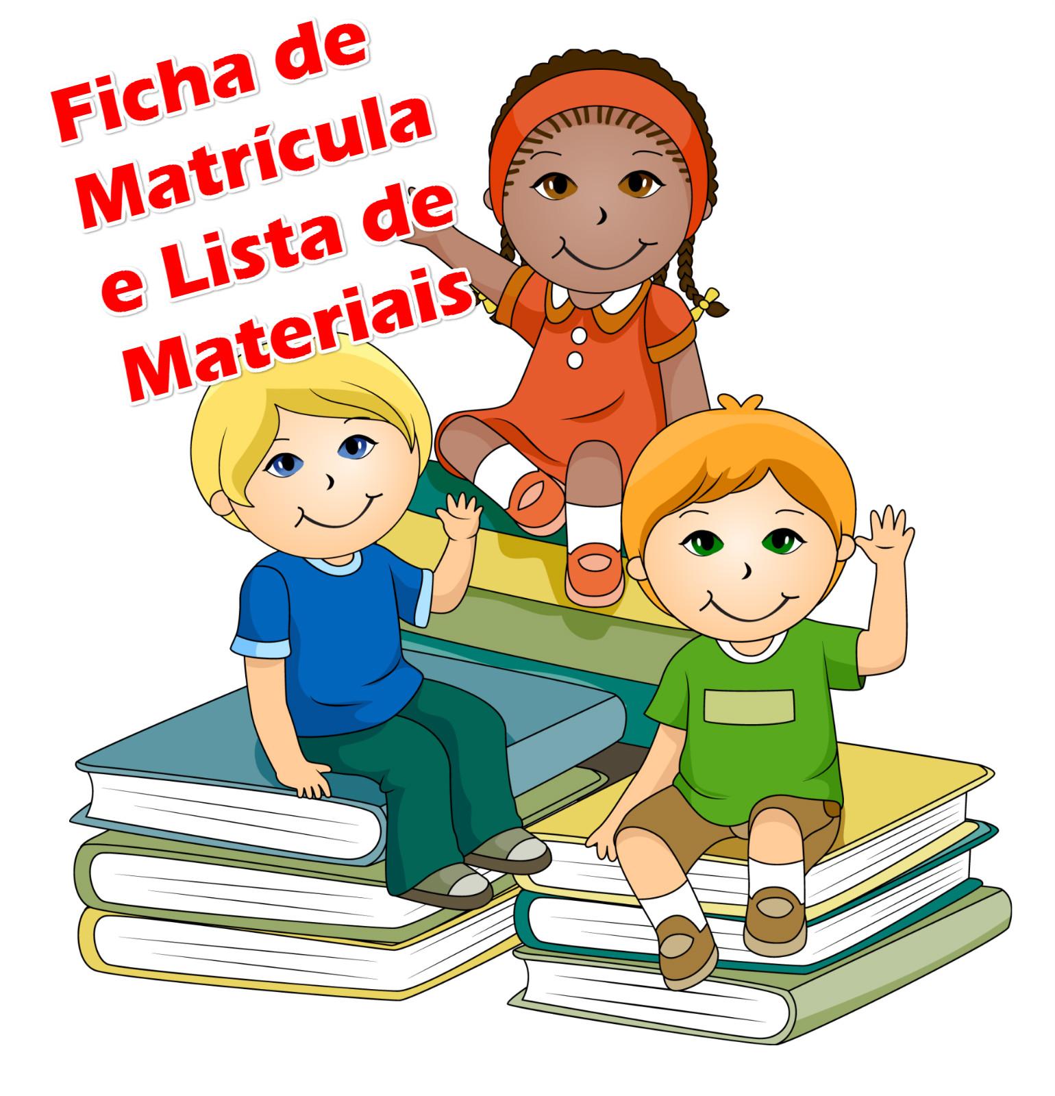 Ficha de Matrícula Educação Infantil e Lista de Materiais