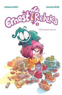 Ernest i Rebeka tom 1: Mój kumpel mikrob okładka