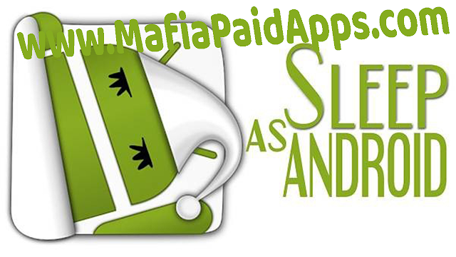 Sleep as Android Unlocked Apk MafiaPaidApps