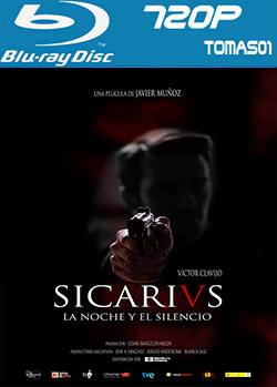 Sicarivs: La noche y el silencio (2015) BDRip m720p