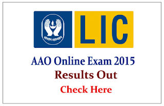 LIC AAO Online Exam 2015 Result Out- Check Here