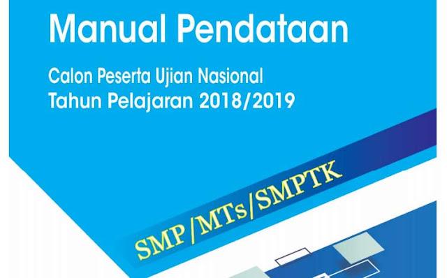 Manual Pendataan Calon Peserta Ujian Nasional Tahun 2019 Untuk SMP/MTs