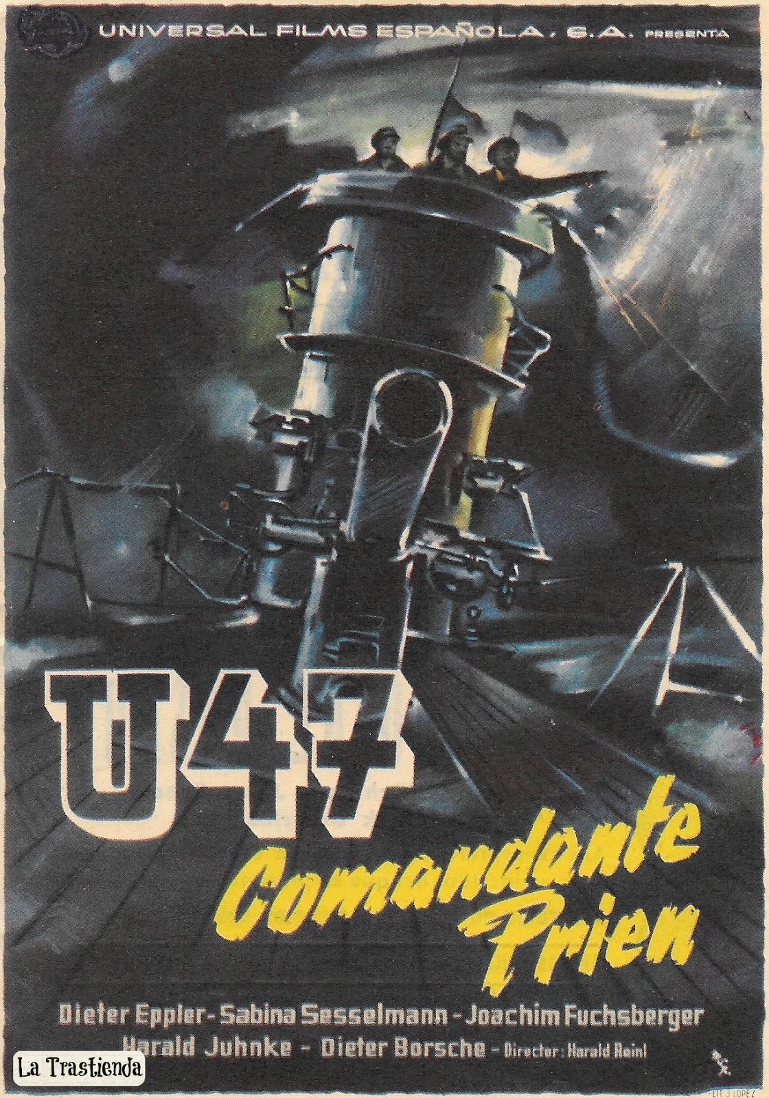 Programa de Cine - U47 Comandante Prien | La Trastienda Antigua