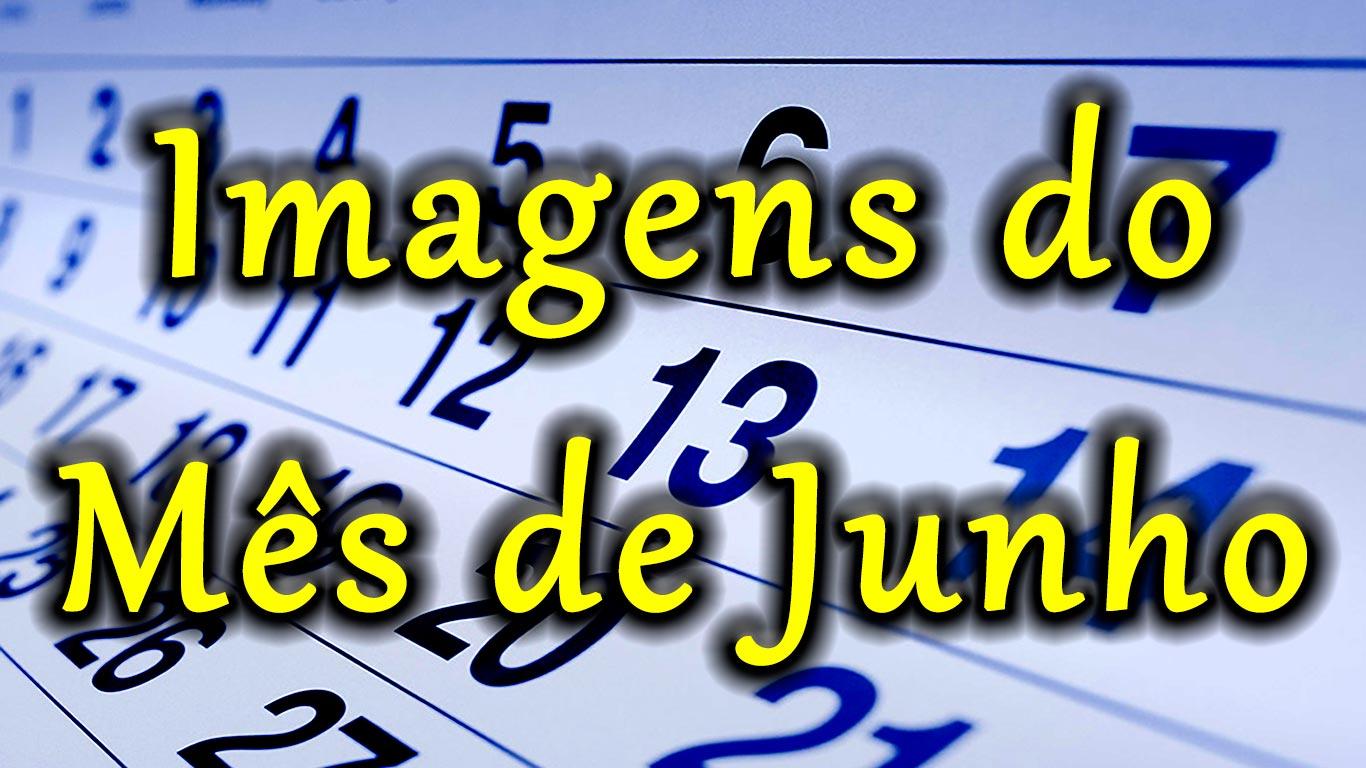 Imagens Do Mês De Junho Frases Curtas