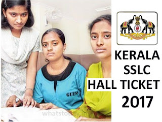 Kerala SSLC Hall Tickets 2017, Kerala Pareeksha SSLC 2017 Roll no
