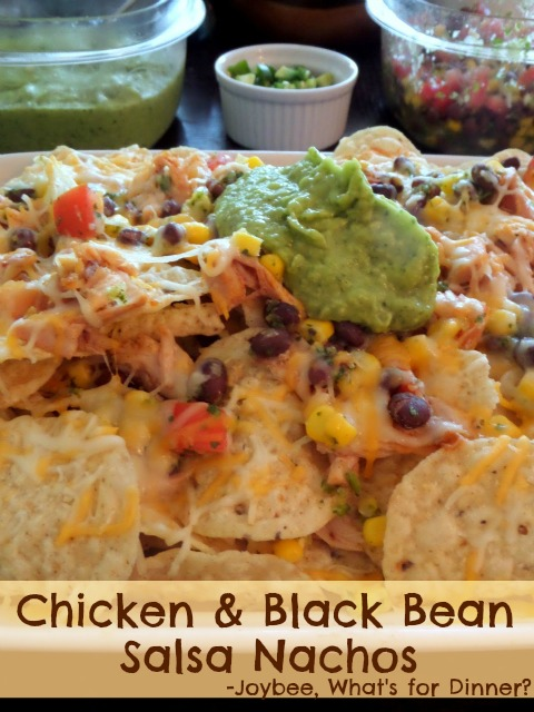 Chicken and Black Bean Salsa Nachos | Joybee, What's for ...