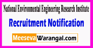 NEERI National Environmental Engineering Research Institute Recruitment Notification 2017 Last Date 14-07-2017