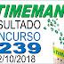 Resultado da Timemania concurso 1239 (02/10/2018) ACUMULOU!!!