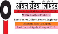 Oil India Limited Recruitment 2017– 42 Senior Officer, Senior Engineer