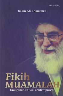 """Penyimpangan Syiah dalam Buku """"Fikih Muamalat"""" Karya Imam Ali Khamene'i"""