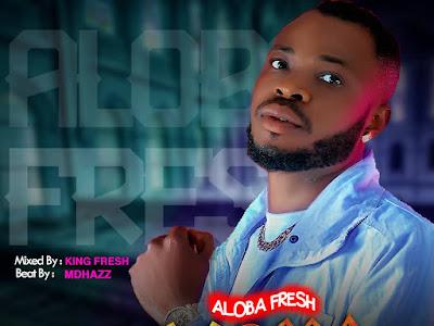 FAST DOWNLOAD: Aloba Fresh - Eriwoya