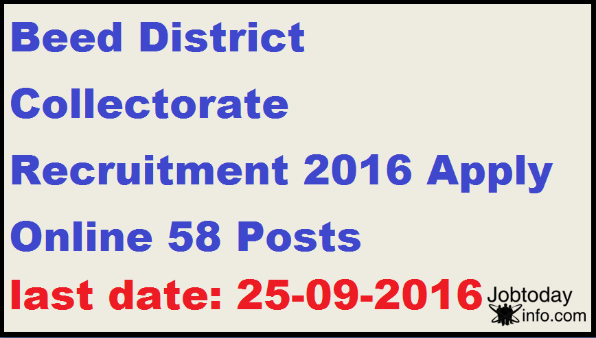 Beed District Collectorate Recruitment 2016 Apply Online 58 Posts