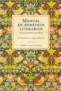 Manual de Remedios Literarios de Ella Berthoud y Susan Elderkin [Siruela]