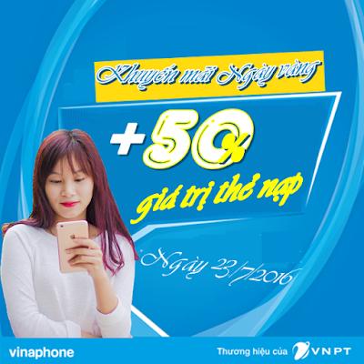 Chương trình khuyến mãi 50% VinaPhone ngày 23/7/2016