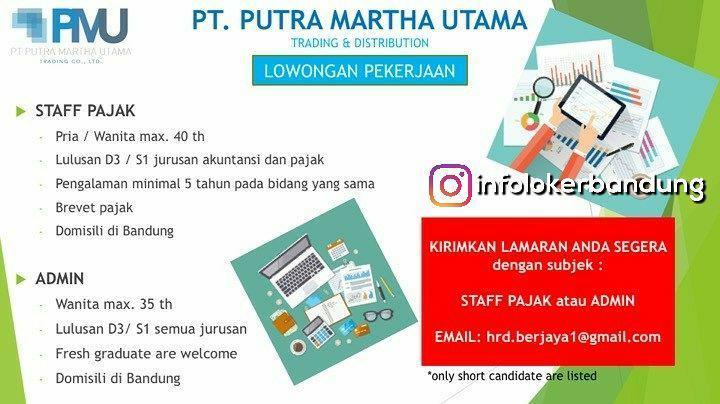 Lowongan Kerja PT. Putra Martha Utama Bandung Desember 2017