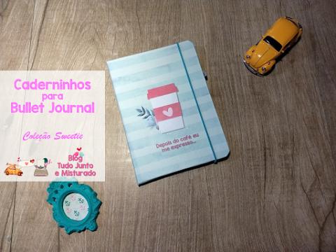 Caderninhos para Bullet Journal Coleção Sweetie