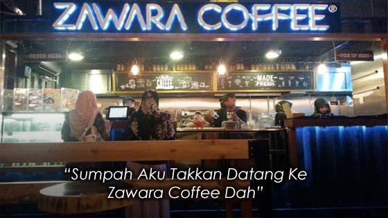 Pengalaman Cirit-Birit Selepas Minum Di Zawara Coffee