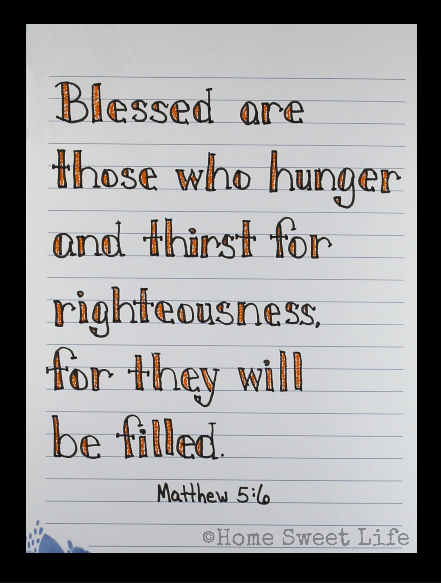 Scripture Writing, hand lettering, Matthew 5:6, Holy Week