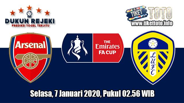Prediksi FA Cup Arsenal VS Leeds United 7 Januari 2020