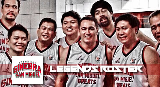 ROSTER LIST: Ginebra official Legends Lineup vs Purefoods
