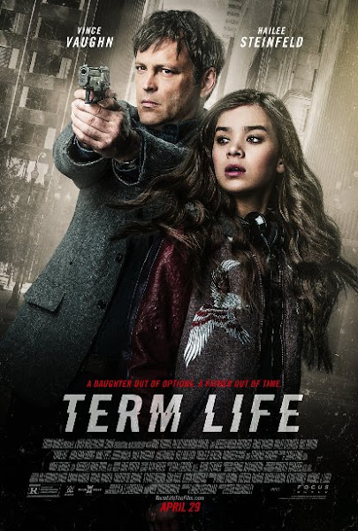 Poster Of Term Life 2016 720p HDRip Full Movie Download