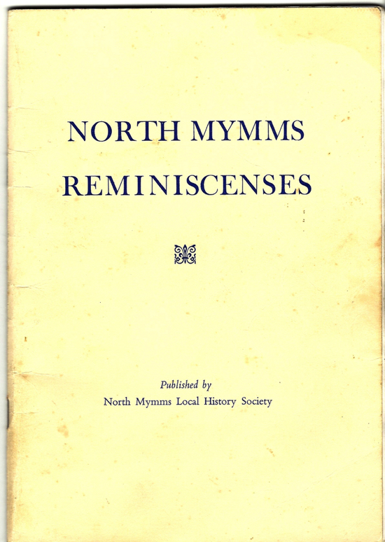 Scan of the front cover of North Mymms Reminiscenses. This article originally appeared in the booklet North Mymms Reminiscences published by the former North Mymms Local History Society in the 1990s