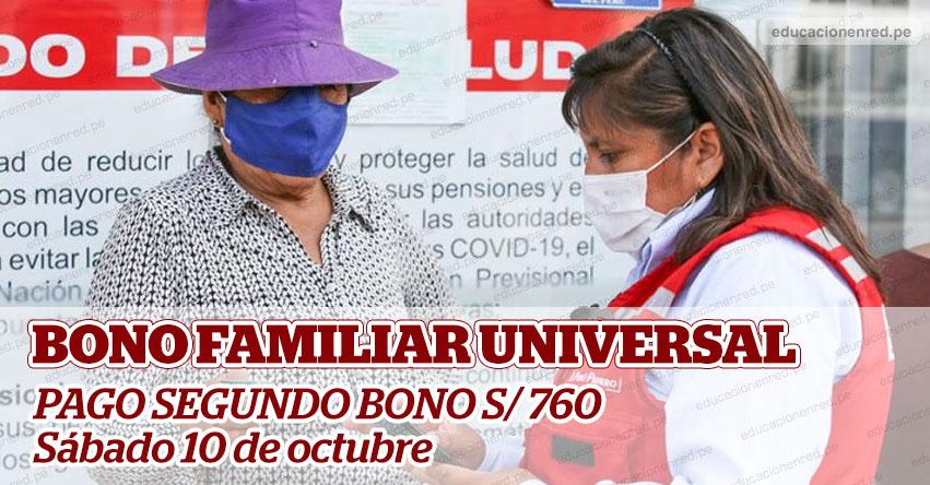 BONO FAMILIAR UNIVERSAL: El Sábado 10 de octubre inicia pago del segundo bono de S/ 760 [Link Oficial - Midis]