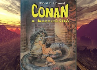 Robert E. Howard Conan, a bosszuallo regény