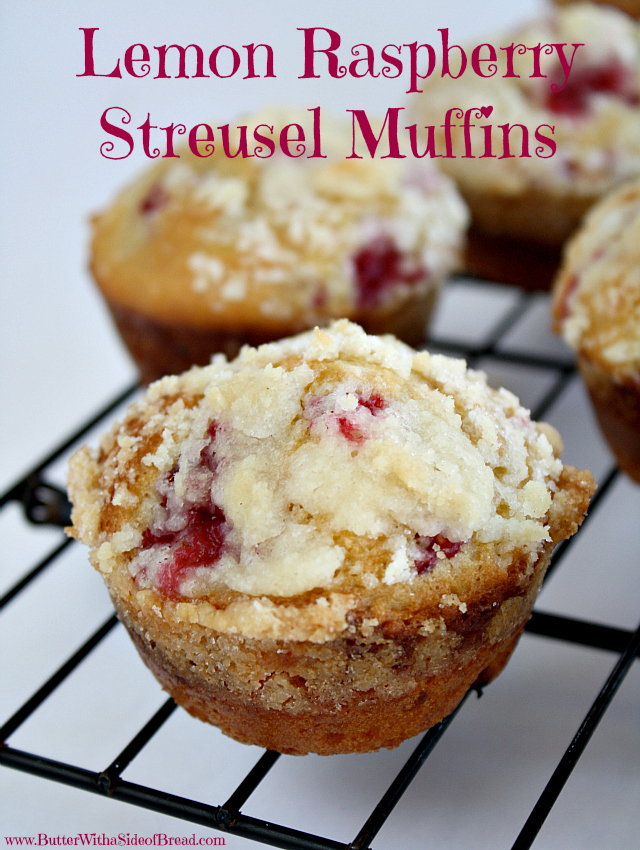 Butter With a Side of Bread: Lemon Raspberry Streusel Muffins